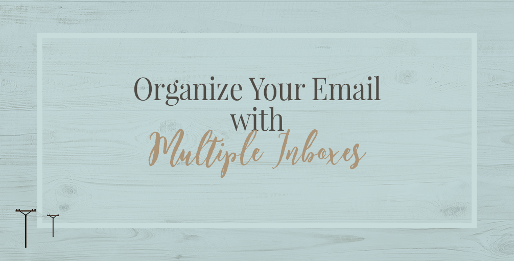 Organize Your Email with Multiple Inboxes