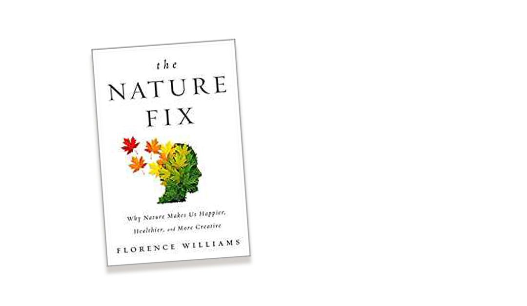 Book Review: The Nature Fix by Florence Williams