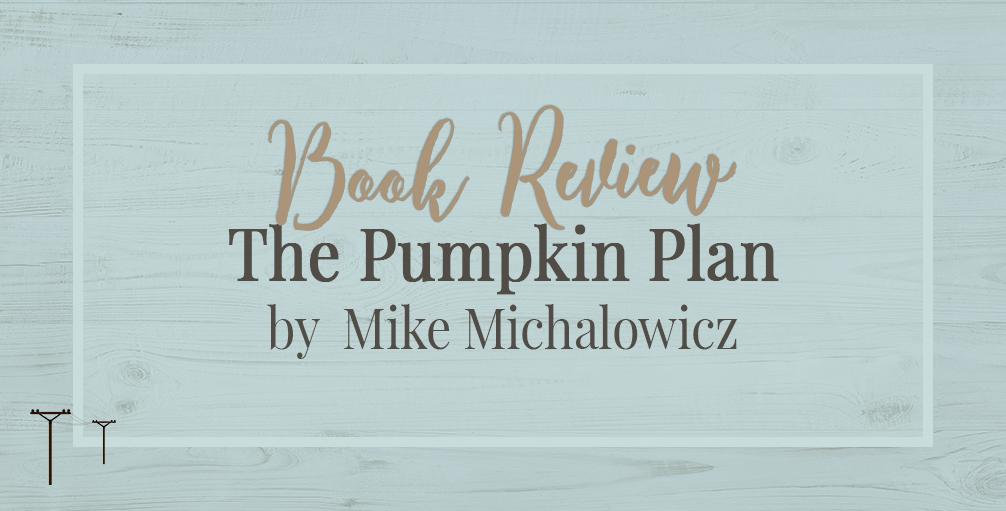 'The Pumpkin Plan' by Mike Michalowicz