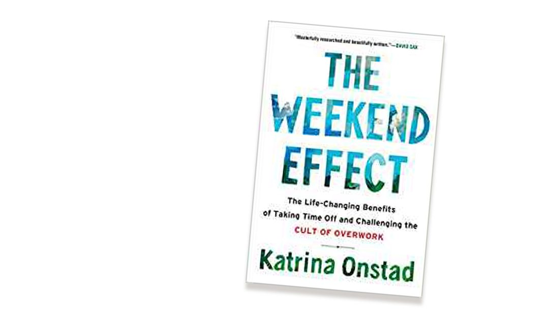 Book review: 'The Weekend Effect' by Katrina Onstad