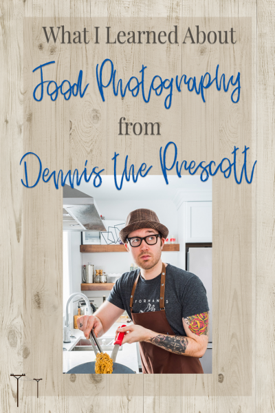 What I Learned About Food Photography from Dennis the Prescott | Prairie Telegraph Digital Marketing #foodphotography #digitalmarketing #dennistheprescott