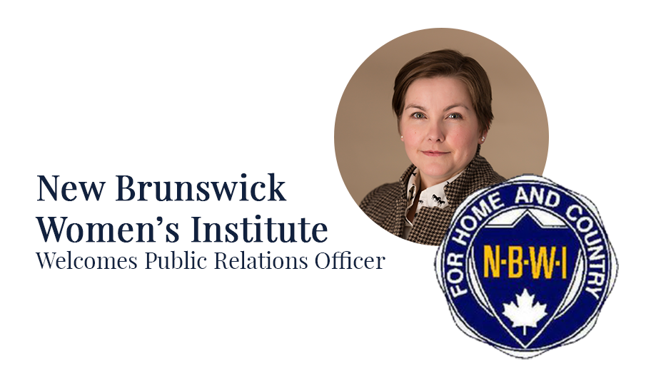 New Brunswick Women's Institute Welcomes Public Relations Officer