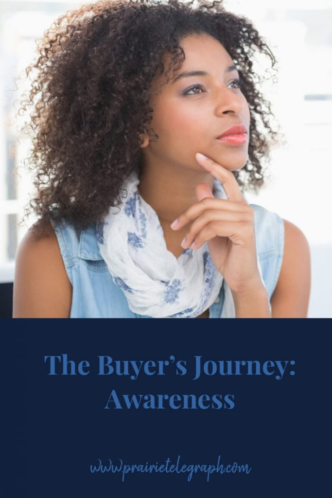 The Buyer's Journey - Awareness | prairietelegraph.com