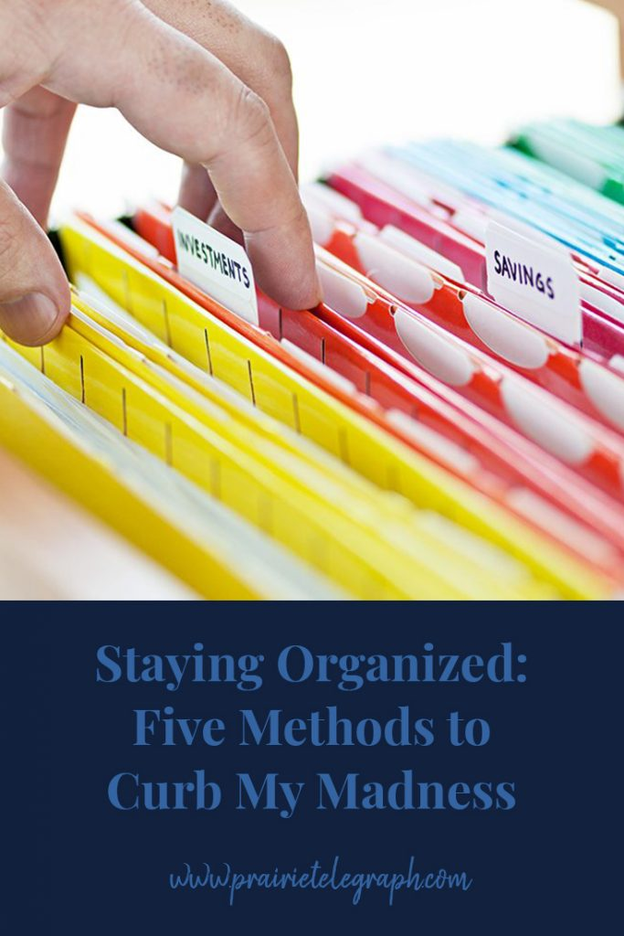 Staying Organized: Five Methods to Curb My Madness   prairietelegraph.com